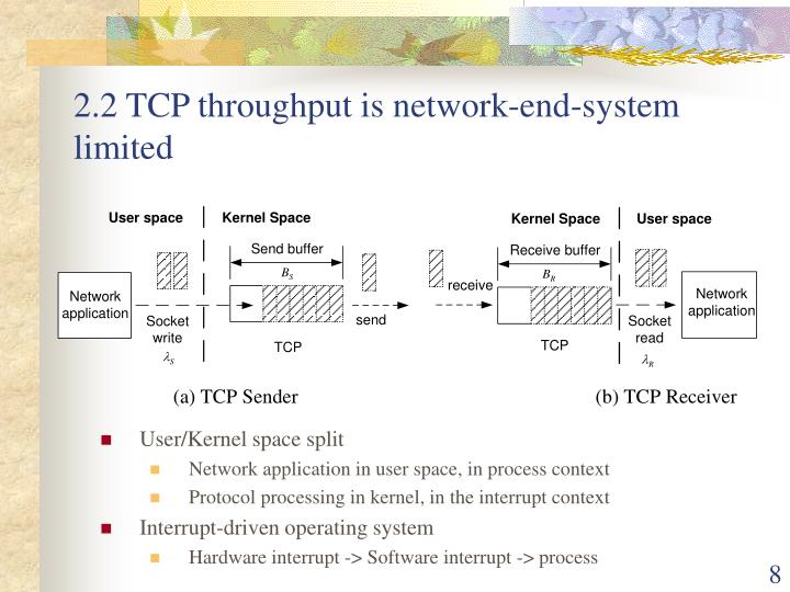 2.2 TCP throughput is network-end-system limited