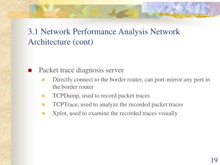 3.1 Network Performance Analysis Network Architecture (cont)
