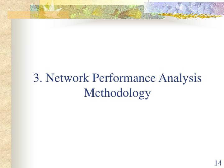 3. Network Performance Analysis Methodology