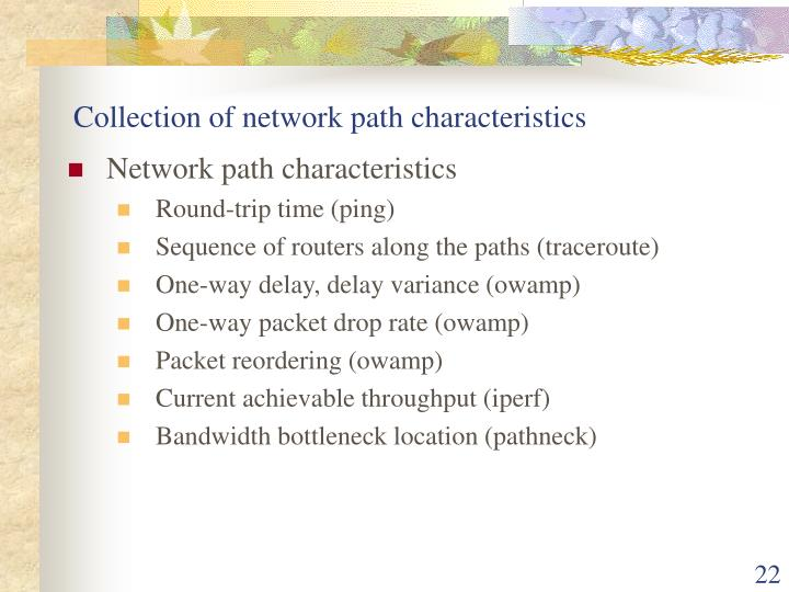 Collection of network path characteristics