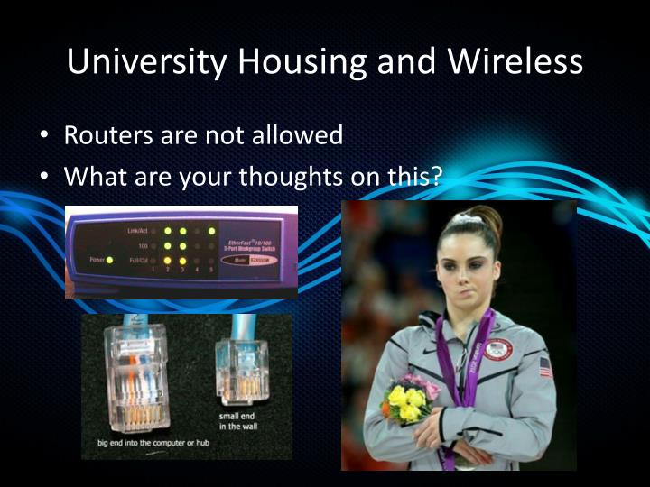 University Housing and Wireless