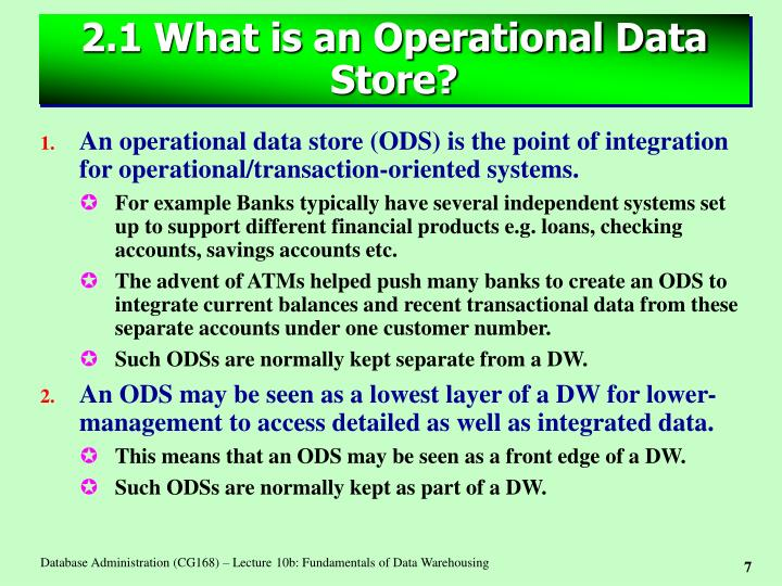 2.1 What is an Operational Data Store?