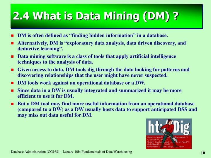 2.4 What is Data Mining (DM) ?