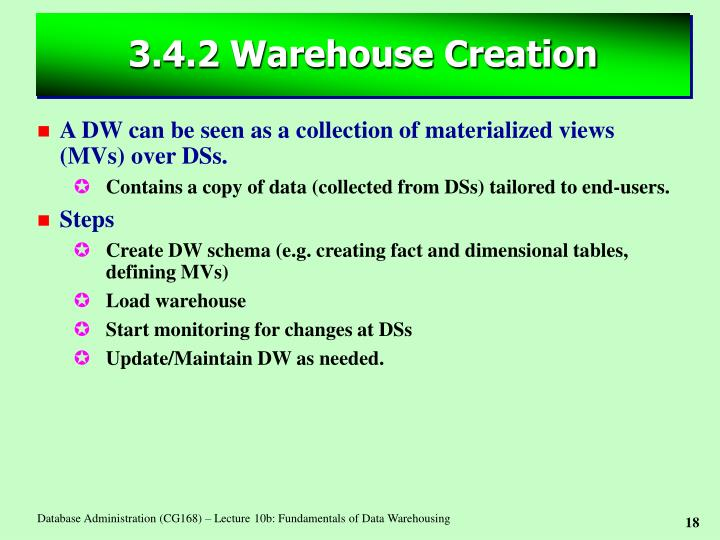 3.4.2 Warehouse Creation