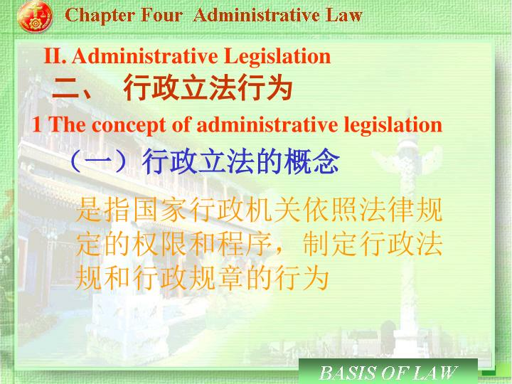II. Administrative Legislation
