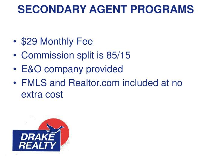 SECONDARY AGENT PROGRAMS