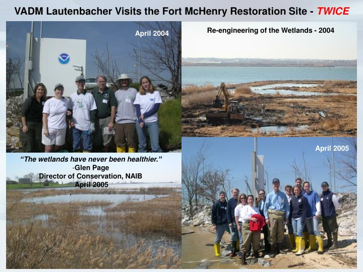 VADM Lautenbacher Visits the Fort McHenry Restoration Site -