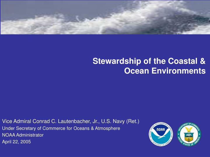 Stewardship of the Coastal &