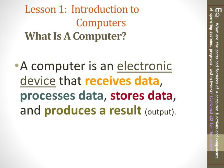 Lesson 1 introduction to computers what is a computer