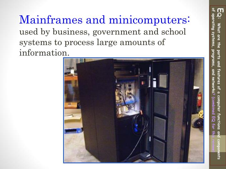 Mainframes and minicomputers: