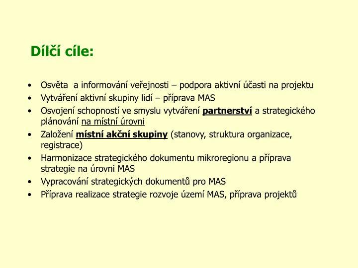 Dílčí cíle:
