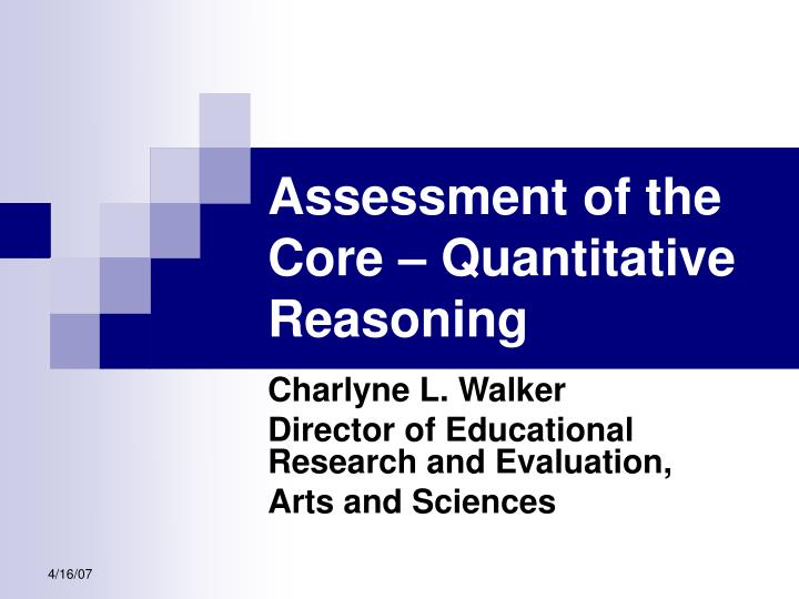 Assessment of the Core – Quantitative Reasoning