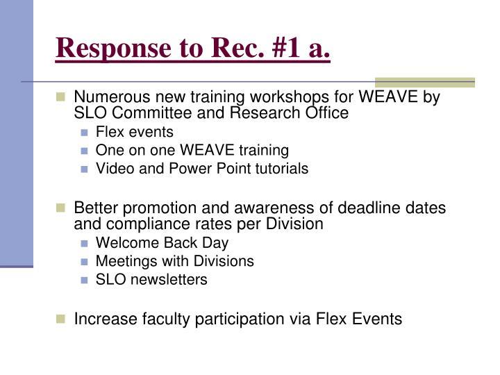 Response to Rec. #1 a.