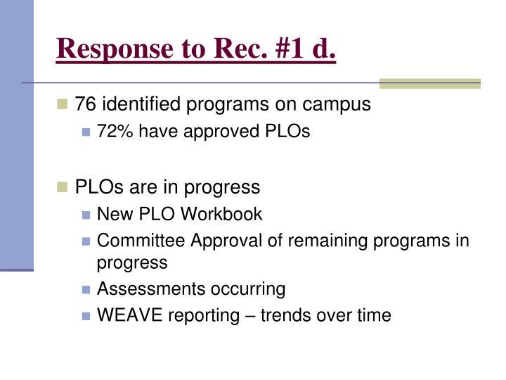 Response to Rec. #1 d.