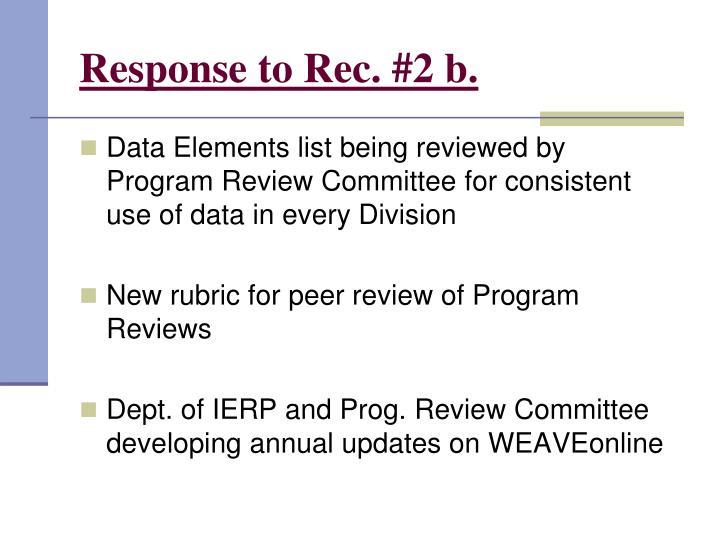 Response to Rec. #2 b.