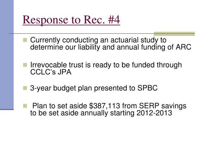 Response to Rec. #4
