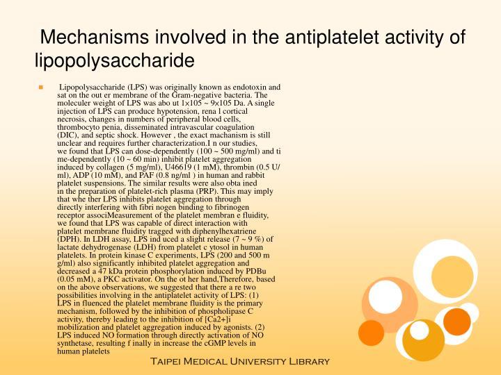 Mechanisms involved in the antiplatelet activity of lipopolysaccharide