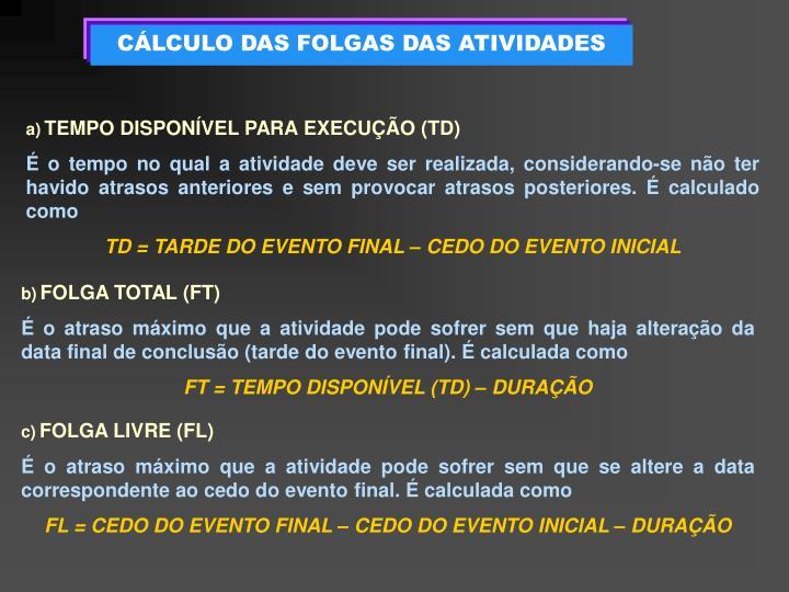 CÁLCULO DAS FOLGAS DAS ATIVIDADES