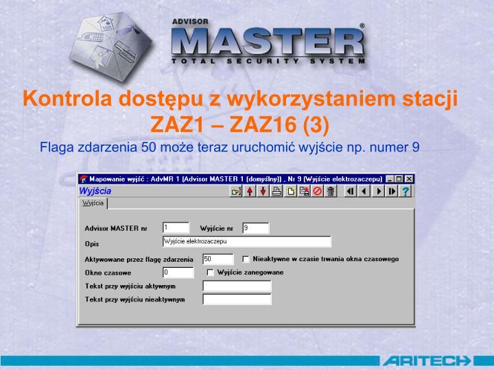 Kontrola dostępu z wykorzystaniem stacji ZAZ1 – ZAZ16 (3)