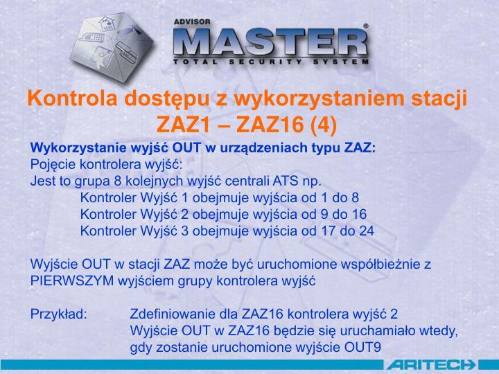 Kontrola dostępu z wykorzystaniem stacji ZAZ1 – ZAZ16 (4)