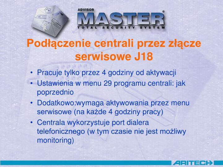 Podłączenie centrali przez złącze serwisowe J18