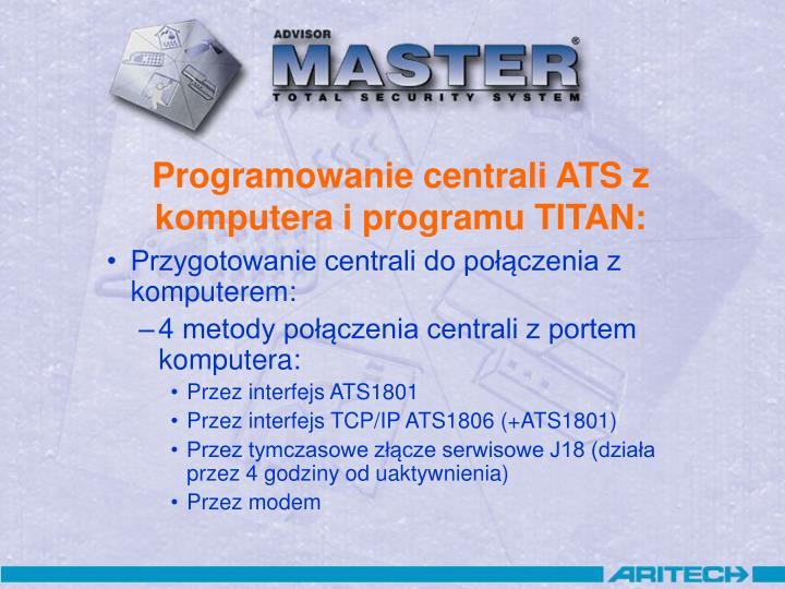 Programowanie centrali ATS z komputera i programu TITAN: