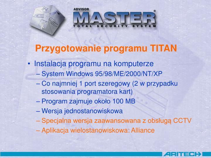 Przygotowanie programu TITAN