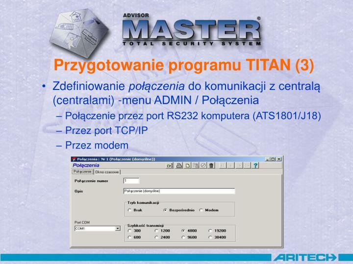 Przygotowanie programu TITAN (3)