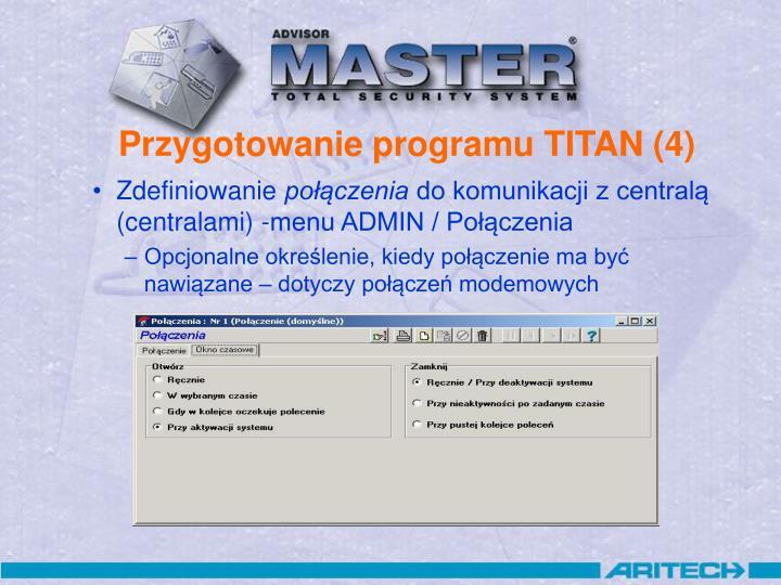 Przygotowanie programu TITAN (4)