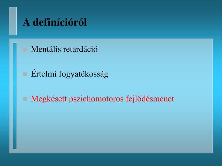 A definícióról