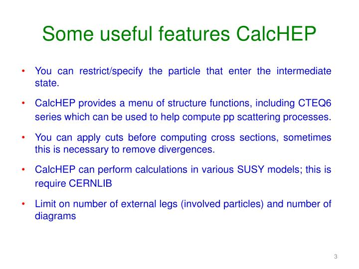 Some useful features calchep