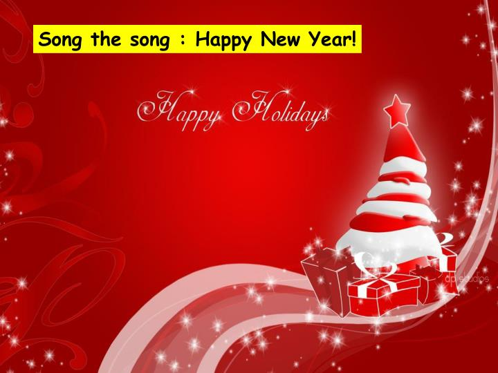 Song the song : Happy New Year!