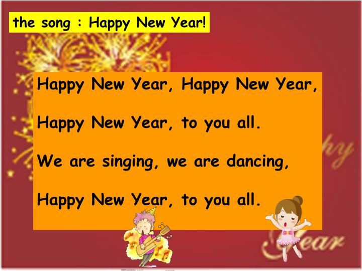 The song : Happy New Year!