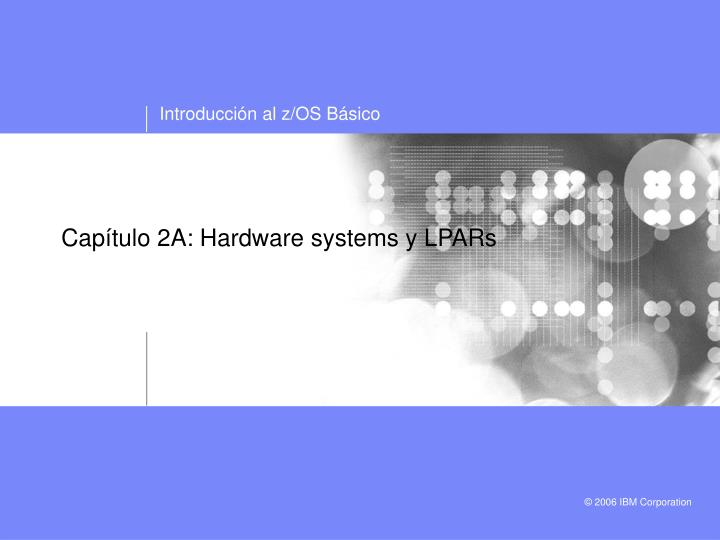 Cap tulo 2a hardware systems y lpars