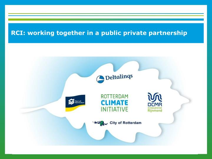RCI: working together in a public private partnership