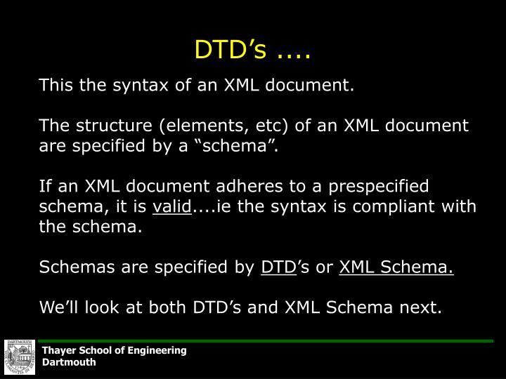 DTD's ....