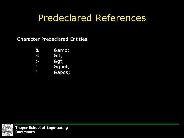 Predeclared References