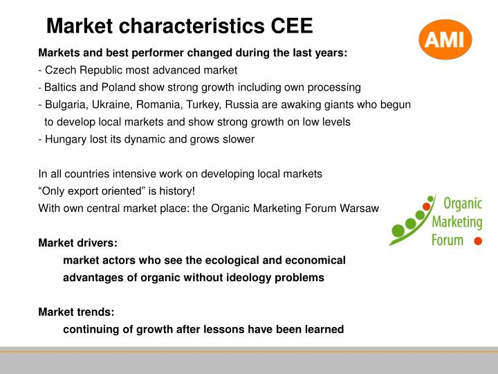 Market characteristics CEE