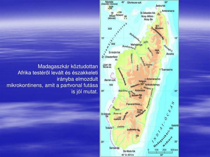 Madagaszkár köztudottan