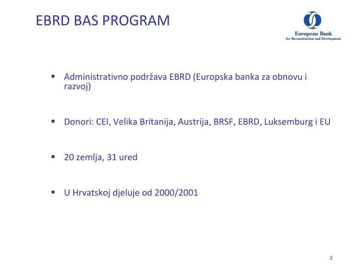 EBRD BAS PROGRAM