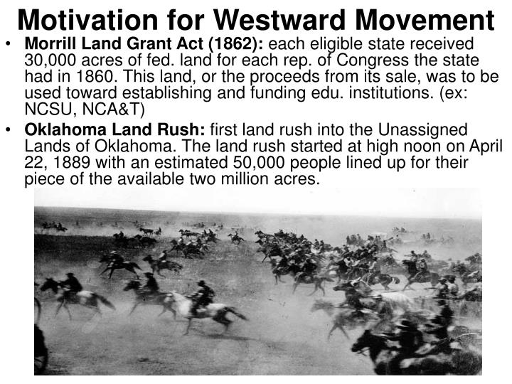 Motivation for Westward Movement