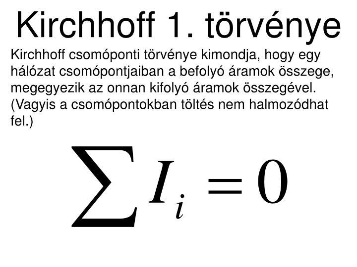 Kirchhoff 1. törvénye