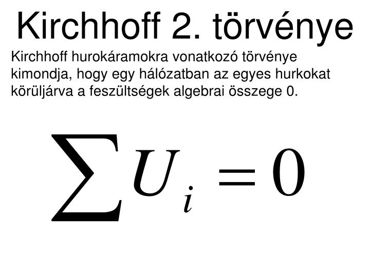 Kirchhoff 2. törvénye