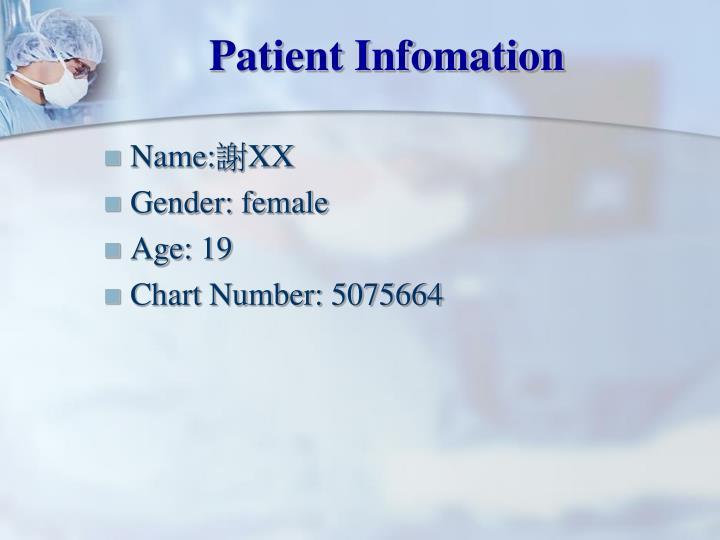 Patient Infomation