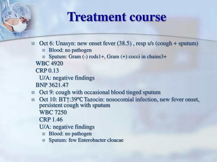 Treatment course