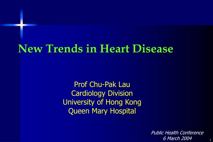 New trends in heart disease