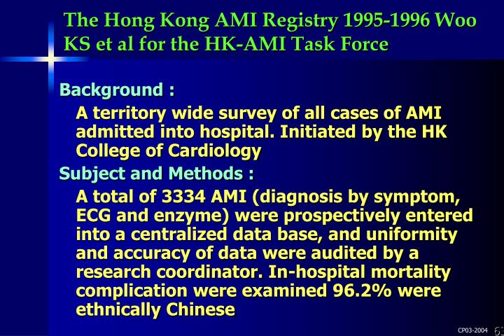 The Hong Kong AMI Registry 1995-1996 Woo KS et al for the HK-AMI Task Force