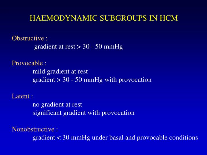 HAEMODYNAMIC SUBGROUPS IN HCM