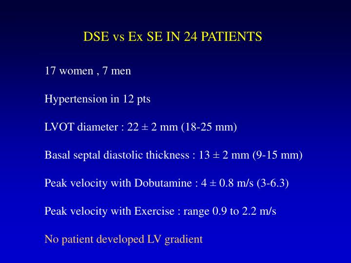 DSE vs Ex SE IN 24 PATIENTS
