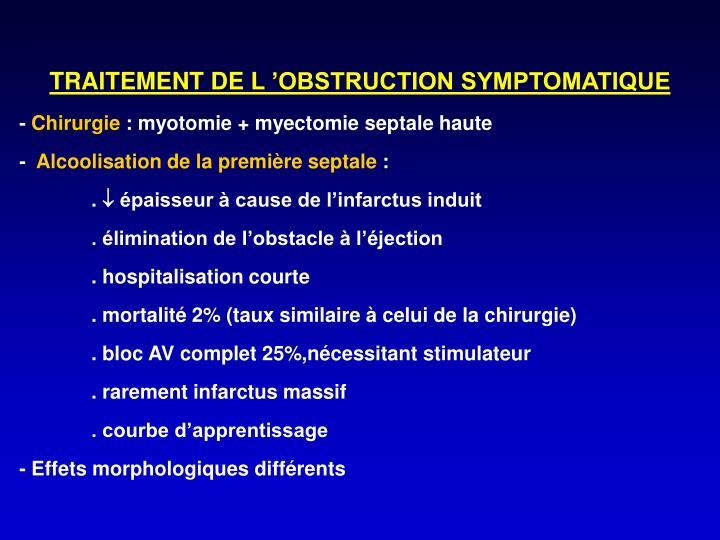 TRAITEMENT DE L'OBSTRUCTION SYMPTOMATIQUE